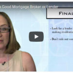 Home Buying 101: 4 Signs to Look for When Choosing a Mortgage Lender